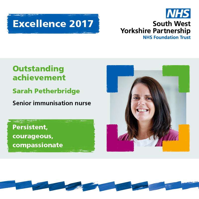 Excellence outstanding achievement Sarah Petherbridge South West Yorkshire Partnership NHS Foundation Trust